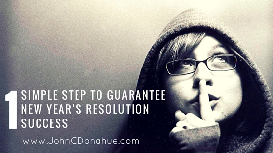 One Simple Step To Guarantee New Year's Resolution Success