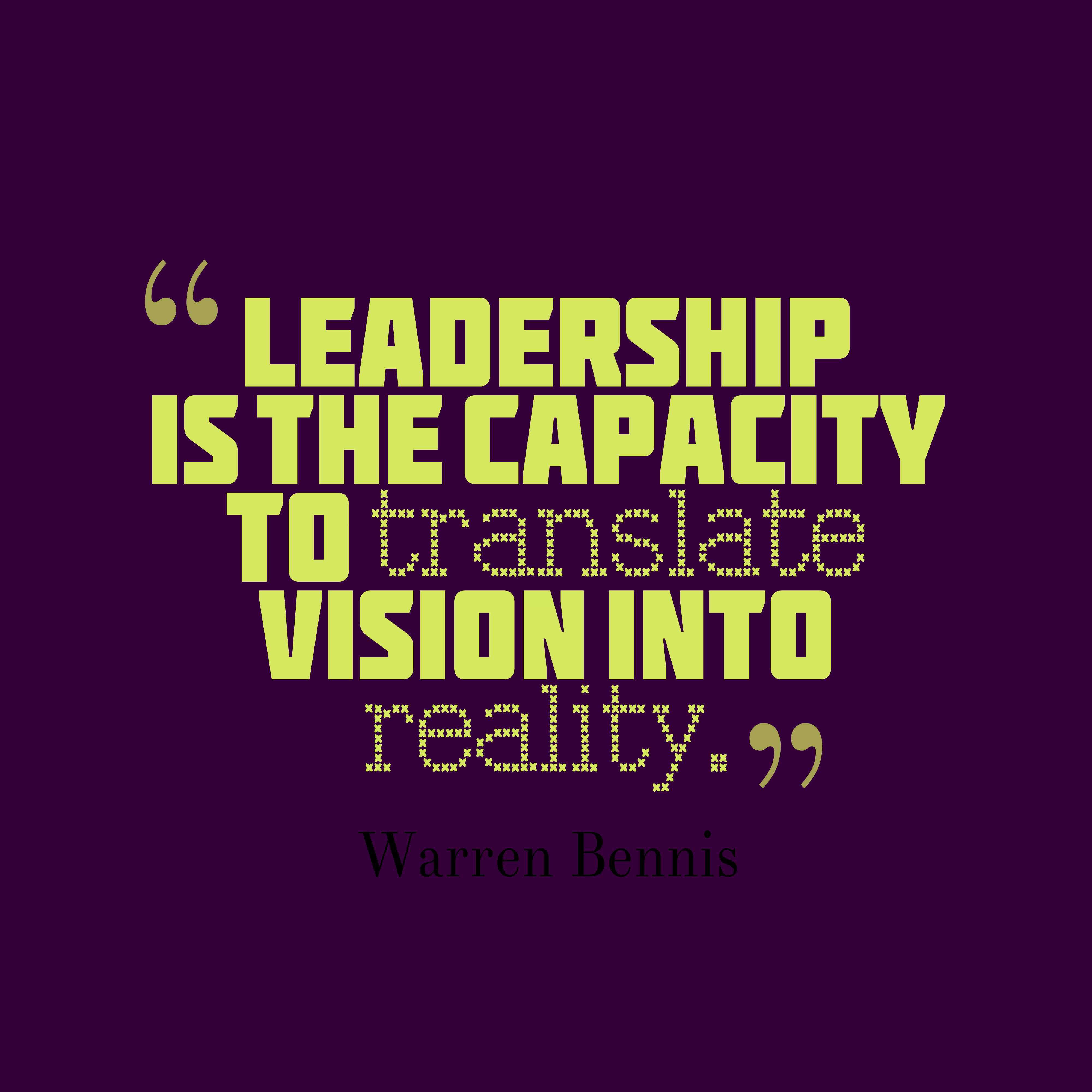 Leadership Quotes Interesting Leadership Quotes  Warren Bennis  Johncdonahue  Motivation