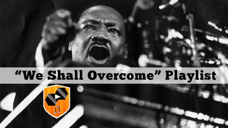 we-shall-overcome-playlist